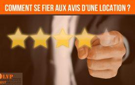 PEUT-ON SE FIER AUX AVIS DES LOCATIONS DE VACANCES ?